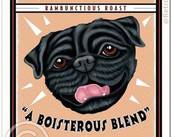 11x14 Black Pug Art - Grunting Pug Coffee  -  Art print by Krista Brooks