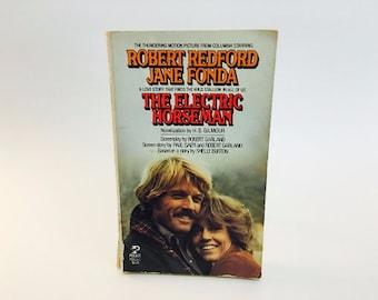 Vintage Pop Culture BookThe Electric Horseman Film Novelization 1979 Paperback