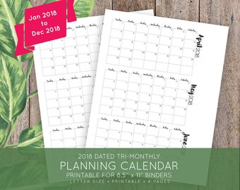 2018 Dated Tri-Monthly Planning Calendar - 8.5 x 11 letter size