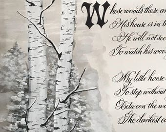 Robert Frost, Stopping by the Woods on a Snowy Evening, Print of Original, Calligraphy, Custom Calligraphy, Calligrapher, paper only