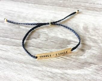 Quote bracelet / INHALE • EXHALE