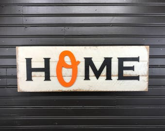 Baltimore Orioles HOME plaque, sign