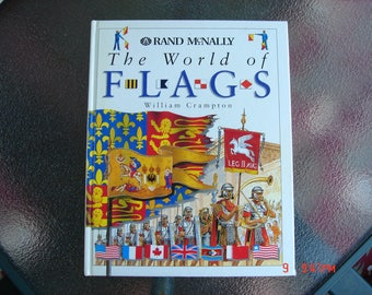 Rand McNally The World of Flags by William Crampton