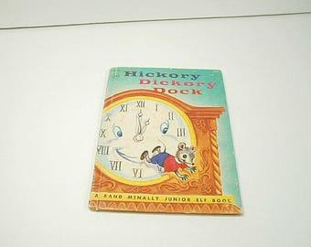 Hickory Dickory Dock, A Rand McNally Junior Elf Book