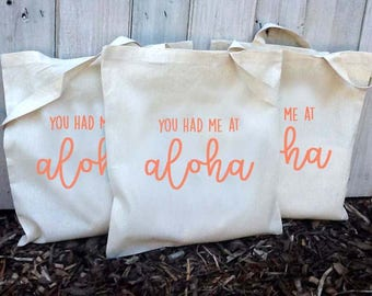 20+ You had me at Aloha Custom Destination Wedding Welcome Canvas Tote Bags - Eco-Friendly Natural Cotton Canvas