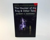 Vintage Horror Book The Haunter of the Ring & Other Tales by Robert E. Howard UK Edition Softcover Anthology