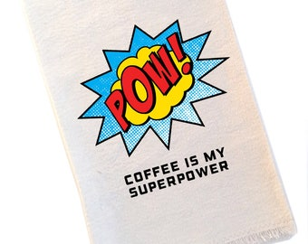 Coffee is My Superpower Tea Towel
