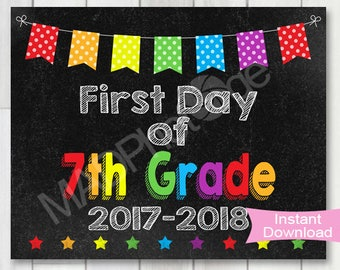 First Day of 7th Grade Chalkboard sign, Instant Download, 1st Day, Photo Prop, Back to school printable, Preschool graduation invitation