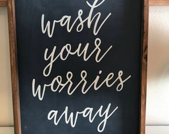Wash Your Worries Away, bathroom or laundry room, 18x24, Framed Wood sign