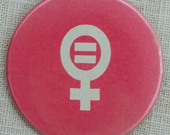 Vintage Feminist Button Equal Rights | Female Gender Symbol | Gender Equality Now Protest Pin | Pin-Back Button Vtg Pin 7DD