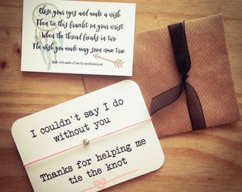 Thank you, tie the knot, wedding...Wish String Bracelet...