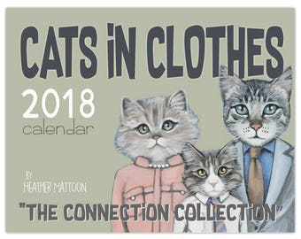 "2018 Cats In Clothes Wall Calendar - ""Connection Collection"""