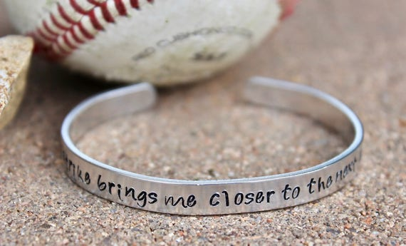 Softball Player Cuff, Softball Player Jewelry, Every strike brings me closer to the next home run, Gift for Softball Player, Softball Cuff