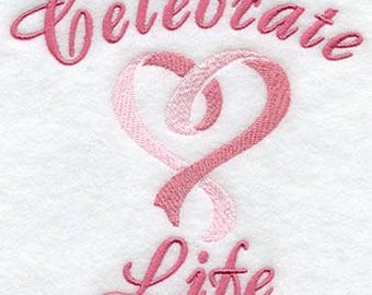 Celebrate Life - Breast Cancer Awareness - Embroidered on Plain Weave Cotton Tea Towel // Iron-on Patch // Kona Cotton Fabric Square