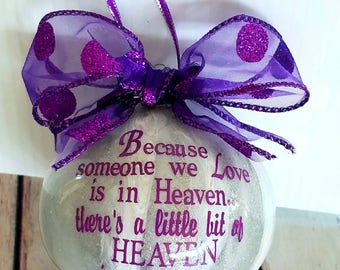 Christmas in July sale - Best seller - Christmas ornament - Because someone we love is in heaven - Sentimental ornament - Gift for friend