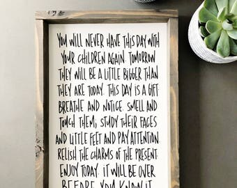 You Will Never Have This Day Again Framed Wood Sign