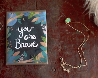 You are Brave - A2 Greeting Card with Envelope