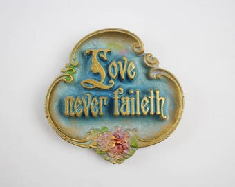Vintage Metal Religious Wall Plaque - Love Never Faileth 1 Corinthians 13.8 by AE Mitchell Art Co. 1928