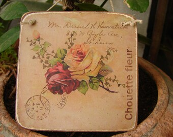 small, shabby roses & text,vintage style advertising image, sealed onto wood with string hanger, small french style home accents
