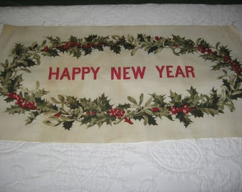 Happy New Year Vintage Printed Fabric C 1920 Red & Green Holly Berries on Muslin Age Toning to Clean Fabric 16 X 31 In. 2 Edges Unfinished