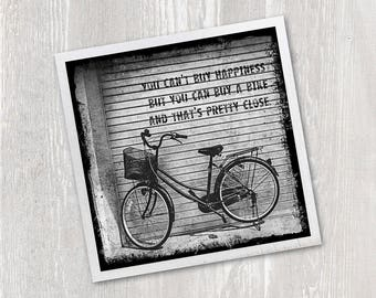 Magnet Vintage Bicycle Quote   You can't buy happiness but you can buy a bike and that's pretty close   Black & White   Wood   Neodymium Art