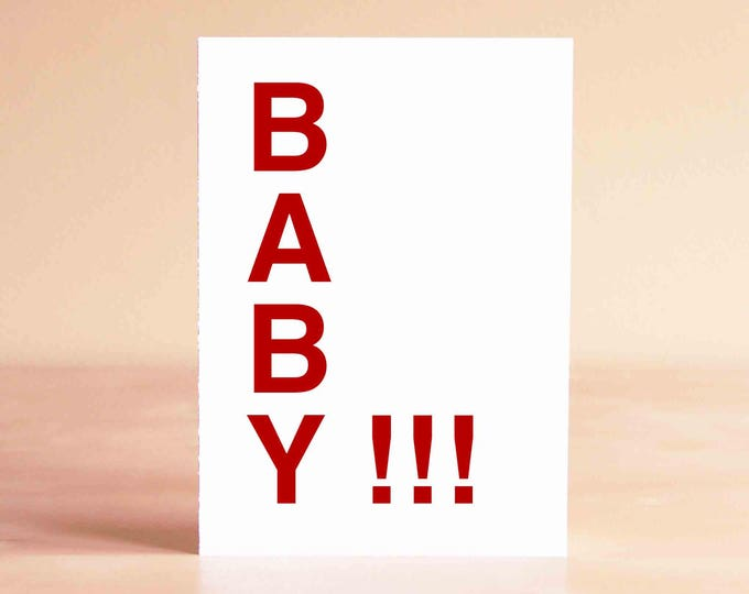 Funny Baby Shower Card - New Baby Card - Funny Baby Card - BABY!!!