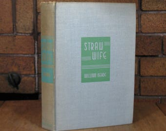 Straw Wife by William Kehoe - HC First Edition 1946