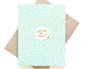 you're my person - gold foil card - valentine's day card - anniversary card - love card