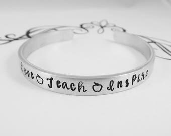 "Hand Stamped ""love teach inspire"" Bracelet - Teacher Bracelet - Back to School Gift - Teacher Appreciation - Teacher Jewelry"