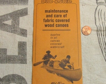 1970's Old Town Canoe Maintenance and Care of Fabric Covered Wood Canoes Pamplet