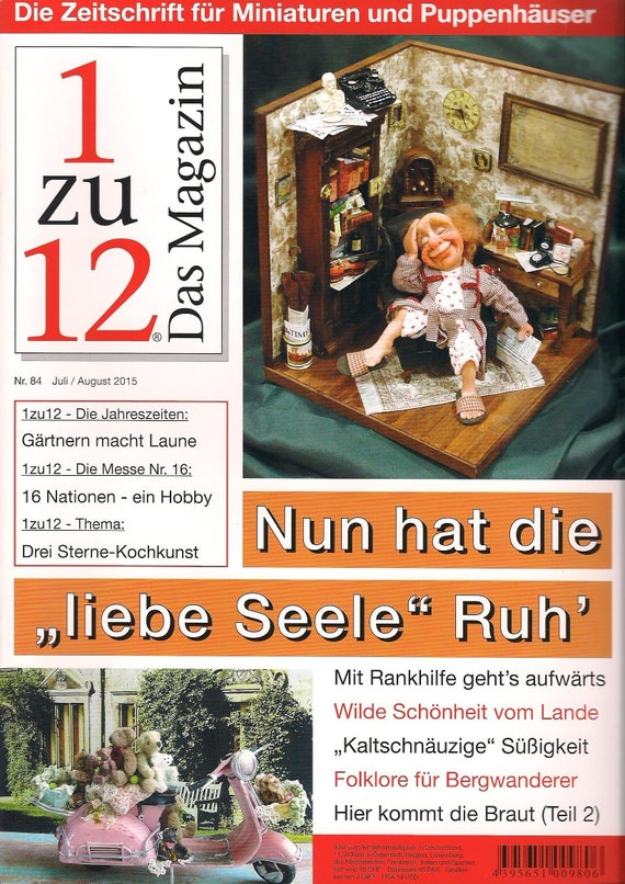 "84-1zu12 The magazine, the Journal for Miniatures and Doll houses, No. 84 July/August 2015, now has the ""Dear Soul"" peace"