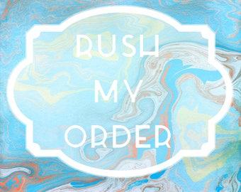 Add Ons - Rush My Custom Order Please!