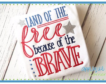 50% Off INSTANT DOWNLOAD Land of the Free Because of the Brave 4th of July applique design for embroidery machine by Applique Corner
