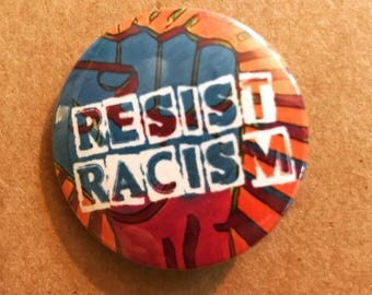 Resist Racism Pinback Button, Raised Fist Magnet, Anti-Racist Quotes, Backpack Pins, Punk Badge, Political Buttons, Politics, Kindness Quote