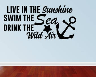 Wall Decal Quote Live In The Sunshine Swim The Sea Drink The Wild Air Cute Ocean Ralph Waldo Emerson Vinyl Decor Quotes (JP405)