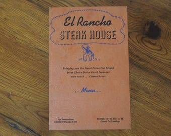 Vintage Menu 1940's El Rancho Steak House California