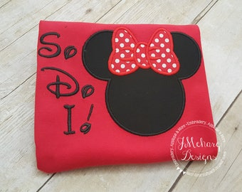 Funny Custom Embroidered Disney Inspired Vacation Shirt! 773 So do I!