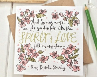 SALE Literary Quote Spring Flowers Greetings Card - Birthday Card - Blank Card - Book Lover - Literature - Percy Bysshe Shelley Calligraphy