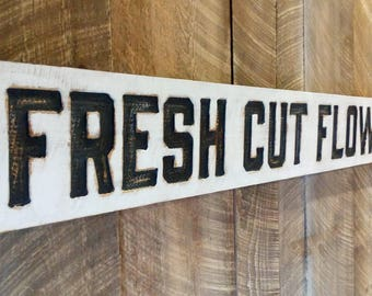 Large Fresh Cut Flowers Sign Horizontal 60 X 8 - Carved in Cypress Wood Americana Signs