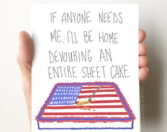 Sheet Caking Birthday Card, Funny Birthday Card, Just Because Card, Funny Cards, Encouragement Cards, Friendship Cards, Friend Birthday Card