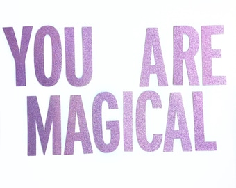 You Are Magical glitter banner Happy Birthday Birthday Party Drcoration Unicorn Party Banner Mermaid Party Banner Unicorn Birthday Mermaid