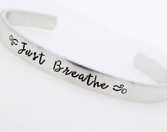 Inspirational Hand Stamped Jewelry , Just breathe, Adjustable Bracelet, Inspiration, silver jewelry, gift for her, Best friends, Sisters