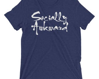 Socially Awkward T-Shirt/ awkward shirt/ awkward t-shirt/ awkward