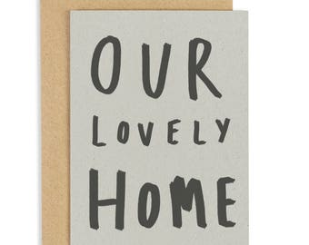 SALE: Our Lovely Home Card - new home card - new house card - moving card- congratulations card - kraft card