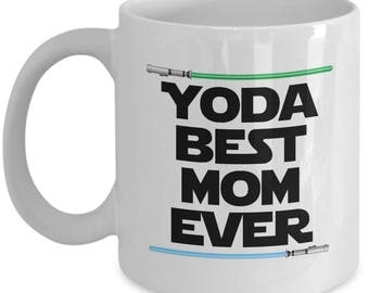 Yoda Best Mom Ever Star Wars Mother's Day Mommy Funny Nerd Gift