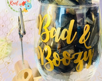 Bad and Boozy // Gifts //Girls Trip // Customizable 15 oz Stemless Wine GLASS