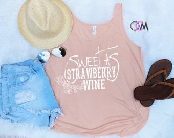 Sweet as Strawberry Wine Tank, Country Music Shirt, Chris Stapleton Lyrics Shirt, Concert Shirt, Concert Tank