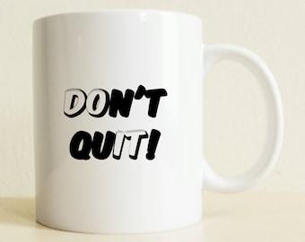 Coffee Mug | Motivational Mug | Typography Mug | Gift for Her | Boyfriend Gift | Gift for Him | Coffee Lover Mug | College Student Gift