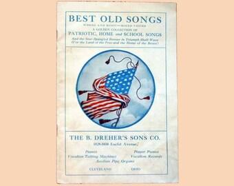 Best Old Songs - Vintage Patriotic Songbook Printed in 1913