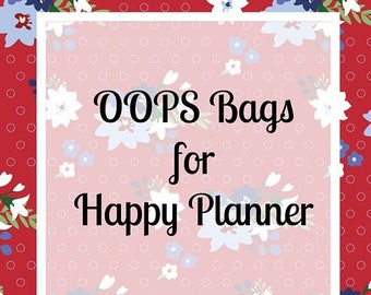Oops Bags for Happy Planner